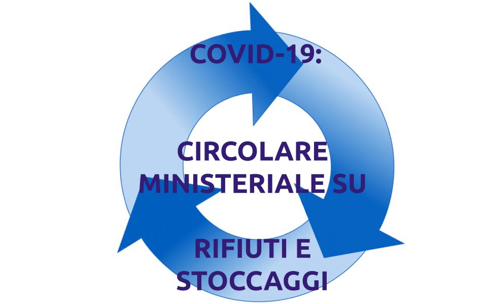 Covid-19: Circolare Ministeriale per gestione rifiuti e stoccaggi